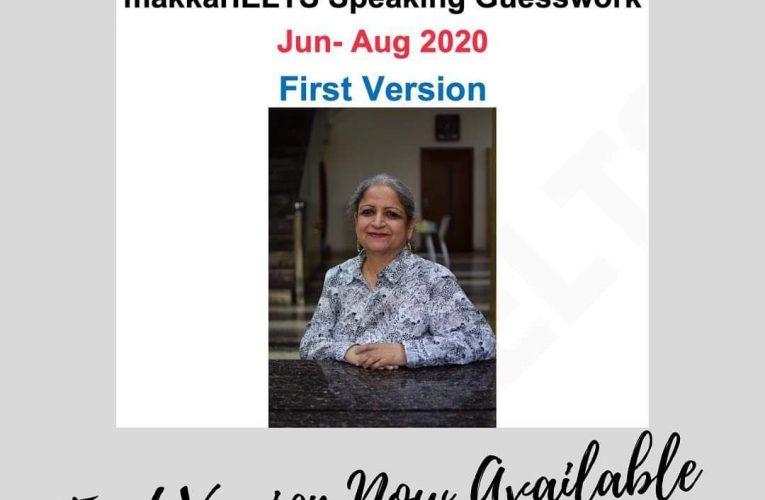 Makkar IELTS Jun to Aug speaking guesswork 2020 download | first version