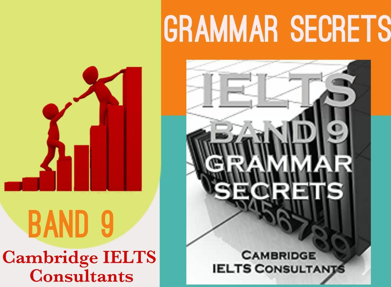Get IELTS Band 9 Grammar secrets :